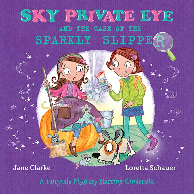 Sky Private Eye and the Case of the Sparkly Slipper