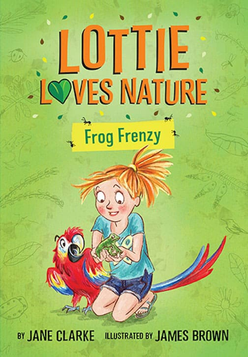 Lottie Loves Nature: Frog Frenzy